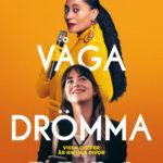 Våga drömma på Scala Biografen i Båstad